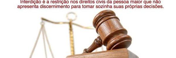 7 dicas sobre Interdição Civil (Curatela)