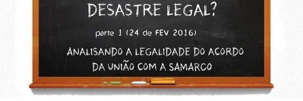 Análise da tentativa de acordo feita entre as empresas responsáveis pelo desastre ambiental no Rio Doce