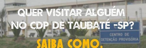 Quer visitar no CDP de Taubaté (SP)?