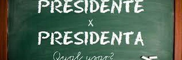 Presidente ou presidenta? Ministra Cármen Lúcia por sua preferência