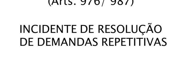 Incidente de Resolução de Demandas Repetitivas IRDR