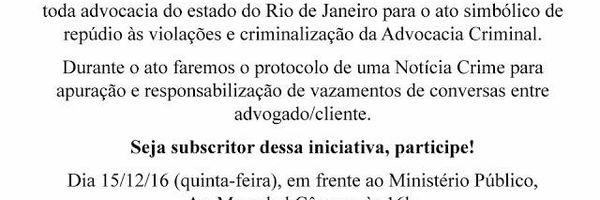 ABRACRIM-RJ faz convocação urgente para ato em defesa da advocacia criminal
