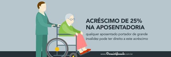 Acréscimo de 25% na aposentadoria NÃO se limita à por invalidez [com modelo]