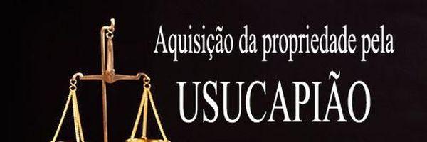 Aquisição da propriedade imóvel pela Usucapião