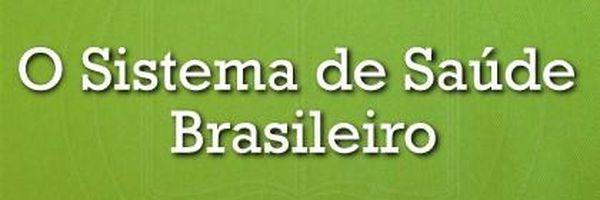 As Políticas Públicas de Saúde no Brasil