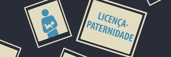 Licença-paternidade - Mudanças trazidas pela Lei 13.257/2016