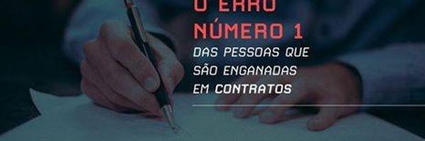 O Erro Número 1 das Pessoas que são Enganadas em Contratos
