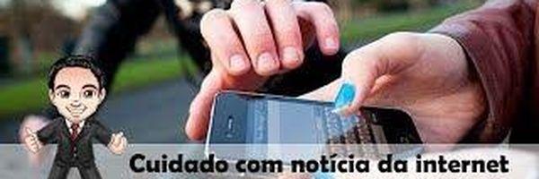 Cuidado com notícia da internet, celular furtado é crime sim!