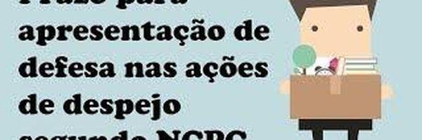 Prazo para apresentação de defesa nas ações de despejo segundo NCPC