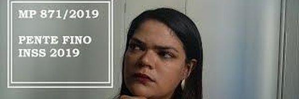 Medida Provisória 871/2019 - Pente Fino INSS 2019