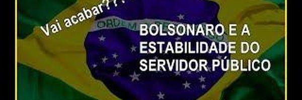 Bolsonaro quer acabar com a estabilidade do servidor público?