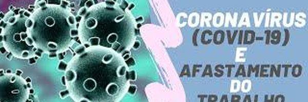 [Vídeo] Coronavírus - Faltar ao trabalho, afastamento e auxílio-doença