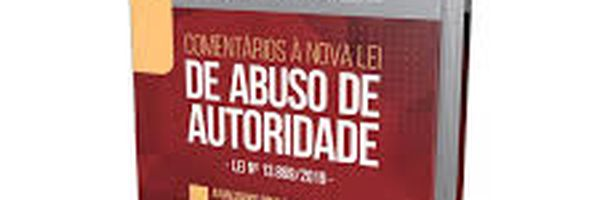 Lançamento de Livro sobre a Nova Lei de Abuso de Autoridade
