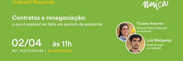 Jusbrasil Responde - O que fazer com contratos e negociações durante a pandemia?