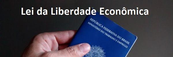 Lei da liberdade econômica promove importantes alterações para a área trabalhista