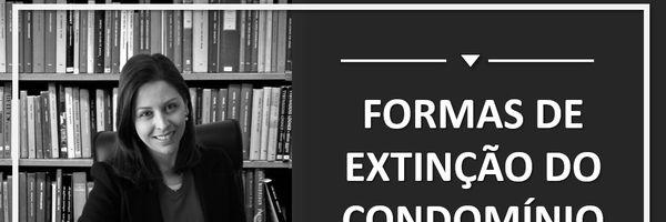 Formas de extinção do condomínio
