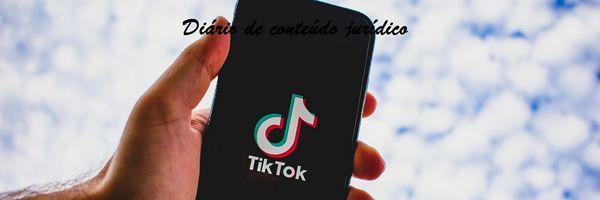 Conheça o tik tok! Advogados, iguais a você, estão fazendo sucesso no aplicativo