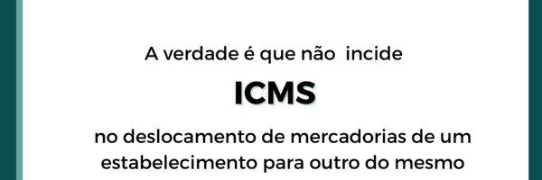 Não incide ICMS no deslocamento de mercadorias