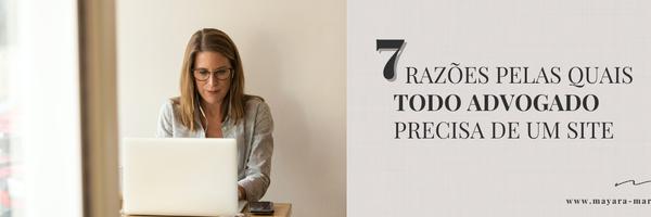 7 razões pelas quais todo advogado precisa de um site