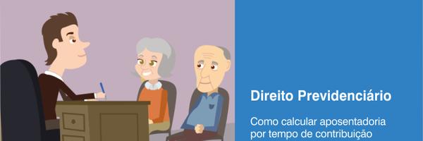Como calcular aposentadoria por tempo de contribuição em 7 passos