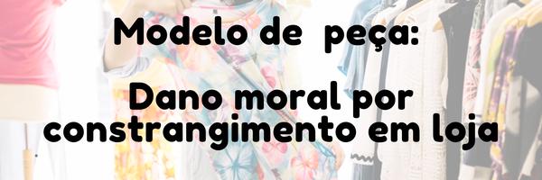 Modelo de petição inicial: ação de indenização por danos morais [Atualizado 2021]