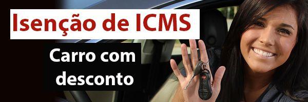 Como pedir isenção de ICMS na compra de carro para PcD