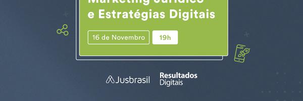 É hoje - Workshop de Marketing Jurídico e Estratégias Digitais