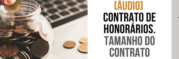Vamos falar sobre Contrato de honorários
