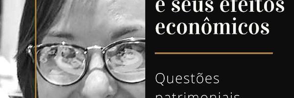 Efeitos econômicos advindos do reconhecimento de uma união estável