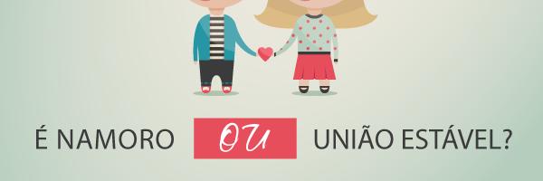 Afinal, é namoro ou união estável?