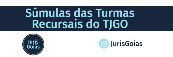 Súmulas das Turmas Recursais do TJGO