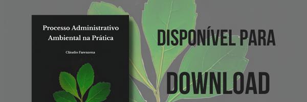 Processo Administrativo Ambiental na Prática - 2ª edição, 2021 - PDF