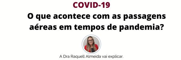 COVID-19: O que acontece com as passagens aéreas em tempos de pandemia?