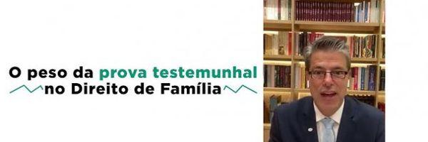Entenda qual o peso da prova testemunhal no Direito de Família