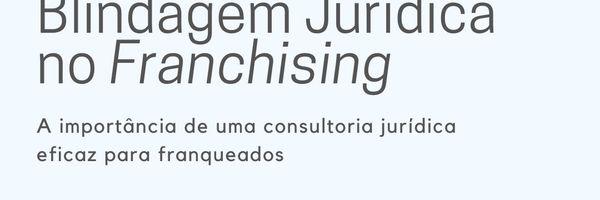 Blindagem Jurídica no franchising