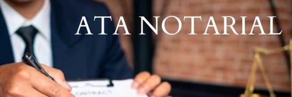 Voce já fez ou sabe para que serve uma Ata Notarial?