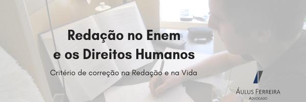 Redação no Enem e os Direitos Humanos
