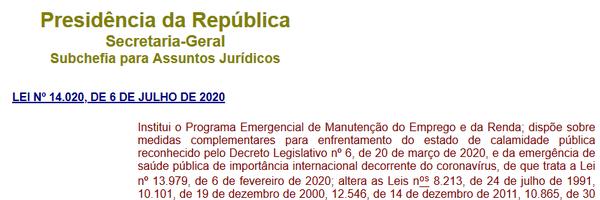 Alteração da Legislação Trabalhista e Previdenciária pela nova Lei 14.020, de 06 de julho de 2020.