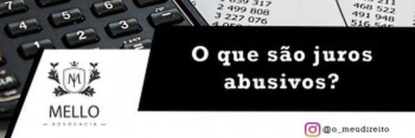 O que são os Juros Abusivos?