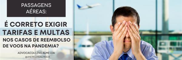 Saiba agora se você é obrigado a pagar tarifas nos casos de reembolso de voos cancelados durante a pandemia COVID-19.