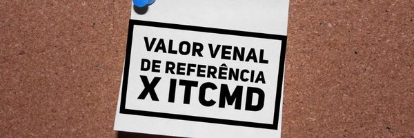 ITCMD sobre o valor venal de referência