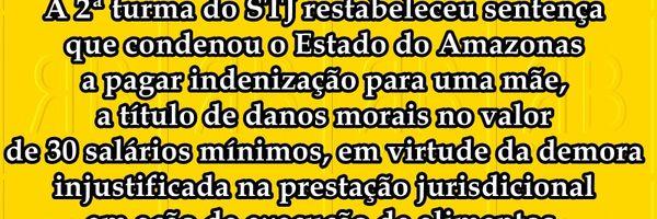 STJ condena Estado do Amazonas a indenizar vítimas de demora excessiva da Justiça