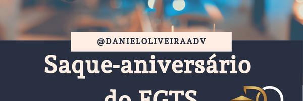 Saque-aniversário do FGTS: conheça os seus direitos!