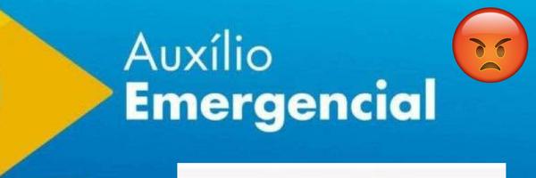 Auxílio Emergencial negado - O que fazer?