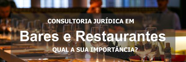 Qual a importância da consultoria jurídica em bares e restaurantes?