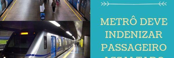 Metrô deve indenizar passageiro assaltado em estação.
