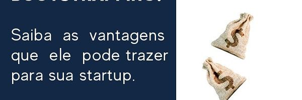 Bootstrapping, entenda o que significa e saiba como isso pode ajudar sua startup