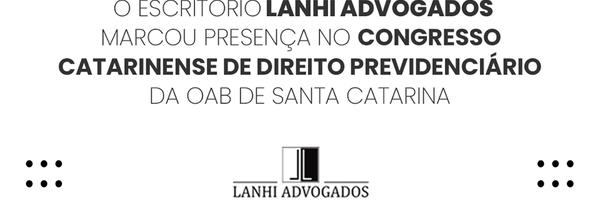 I Congresso Catarinense de Direito Previdenciário