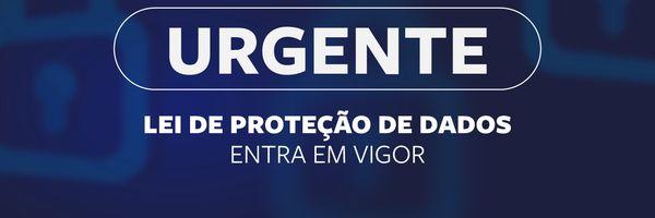 Urgente: LGPD em vigor