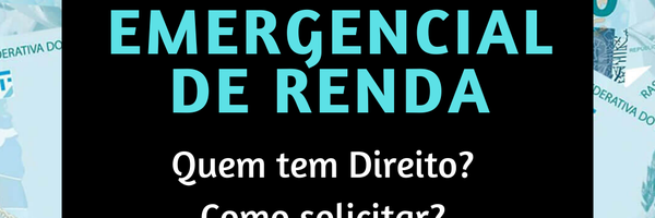 Auxílio Emergencial de Renda - Corona Voucher